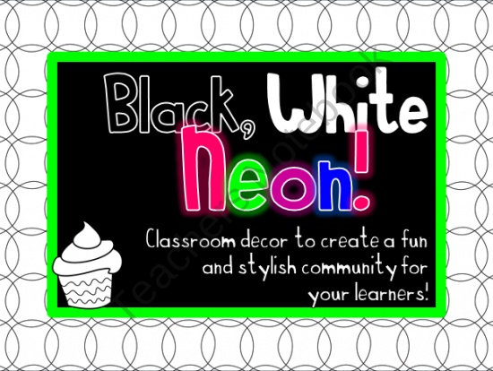 Neon Classroom Decor ~ Best images about black and white classrooms on pinterest