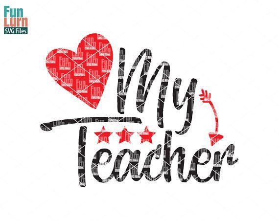 Teacher Appreciation svg Love my teacher heart Stars svg