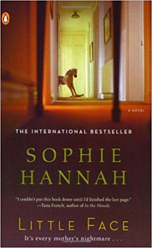 Little Face: A Zailer and Waterhouse Mystery (A Zailer & Waterhouse Mystery): Sophie Hannah: 9780143114086: Amazon.com: Books