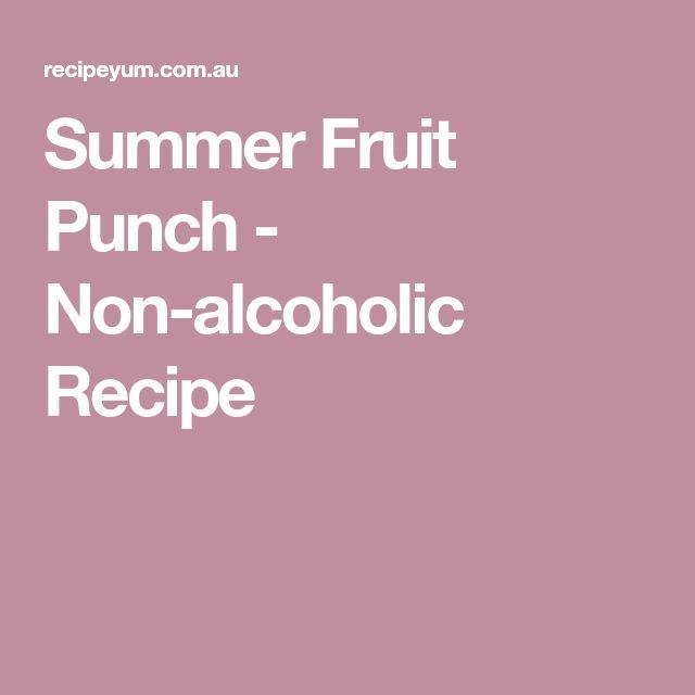 Summer Fruit Punch - Non-alcoholic Recipe