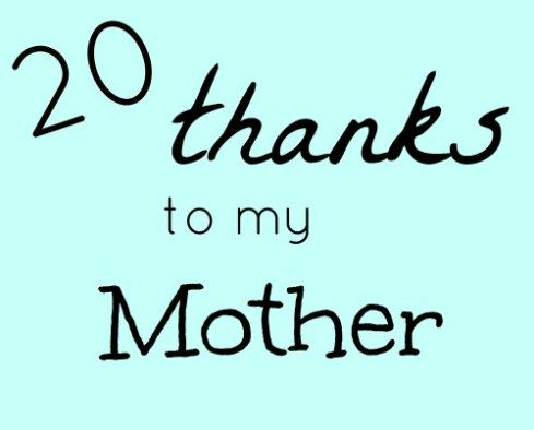 20 Things I became because of my Mom. A tribute to our moms. [the House of Hendrix}