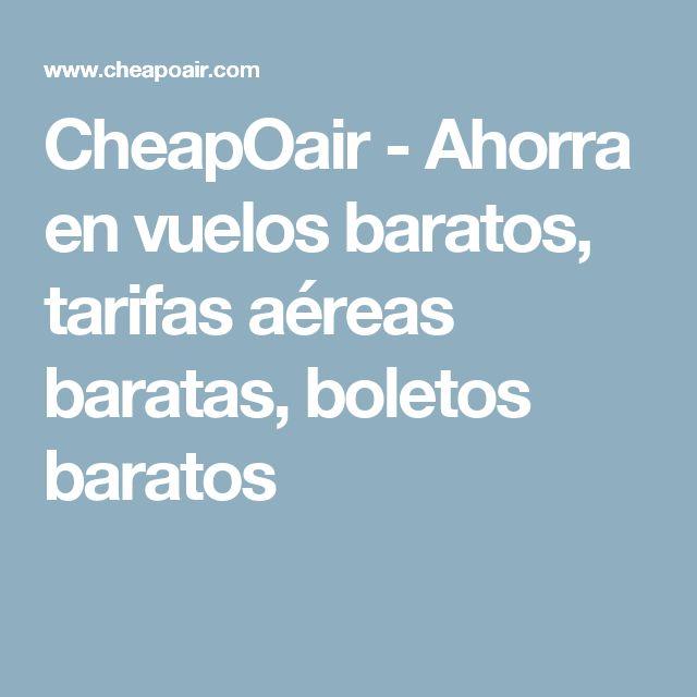 CheapOair - Ahorra en vuelos baratos, tarifas aéreas baratas, boletos baratos