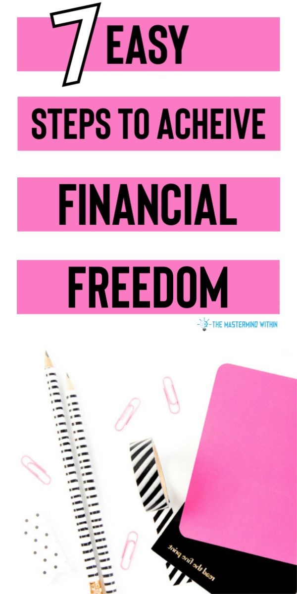7 Steps to Financial Freedom and Personal Finance Success