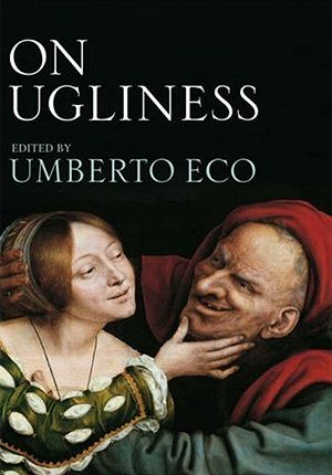 """On Ugliness,"" edited by Umberto Eco"