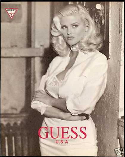 Anna Nicole Smith Guess Fashion (1993) Can't get much prettier than that..... R.I.P.Such a sad story.