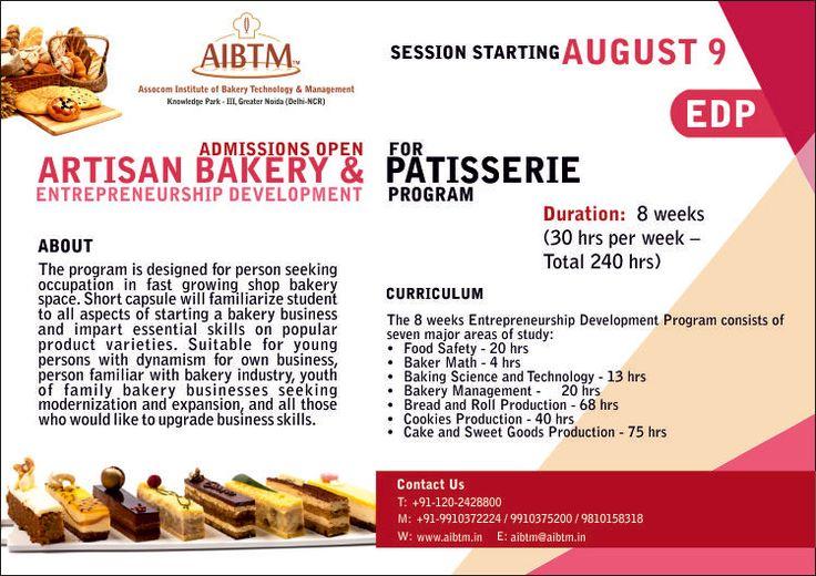 Wanna start your career as a Entrepreneur! Enroll EDP - Entrepreneurship Development Program on Artisan Bakery & Patisserie at #AIBTM from August 9. Inquire at aibtm@aibtm.in