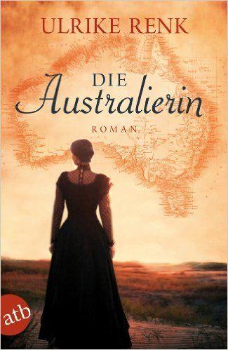 Die Australierin: Von Hamburg nach Sydney Roman eBook: Ulrike Renk: Amazon.de: Bücher erster Teil