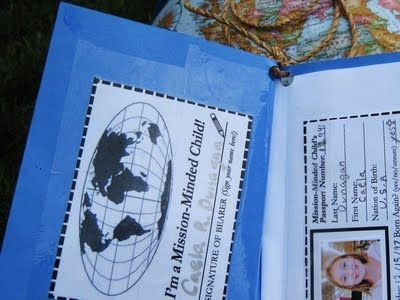 Make a passport.  Teach kids about other countries and missions