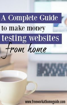 You can easily make $10 - $15 per website test. If you are looking for some extra spending cash, you can work from home doing website testing jobs.