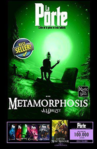 LA PORTE -3 - Metamorphosis (Saga LA PORTE) de ANTHONY LUC DOUZET et autres, http://www.amazon.fr/dp/B007DA139W/ref=cm_sw_r_pi_dp_CK9Lvb1PHAABW