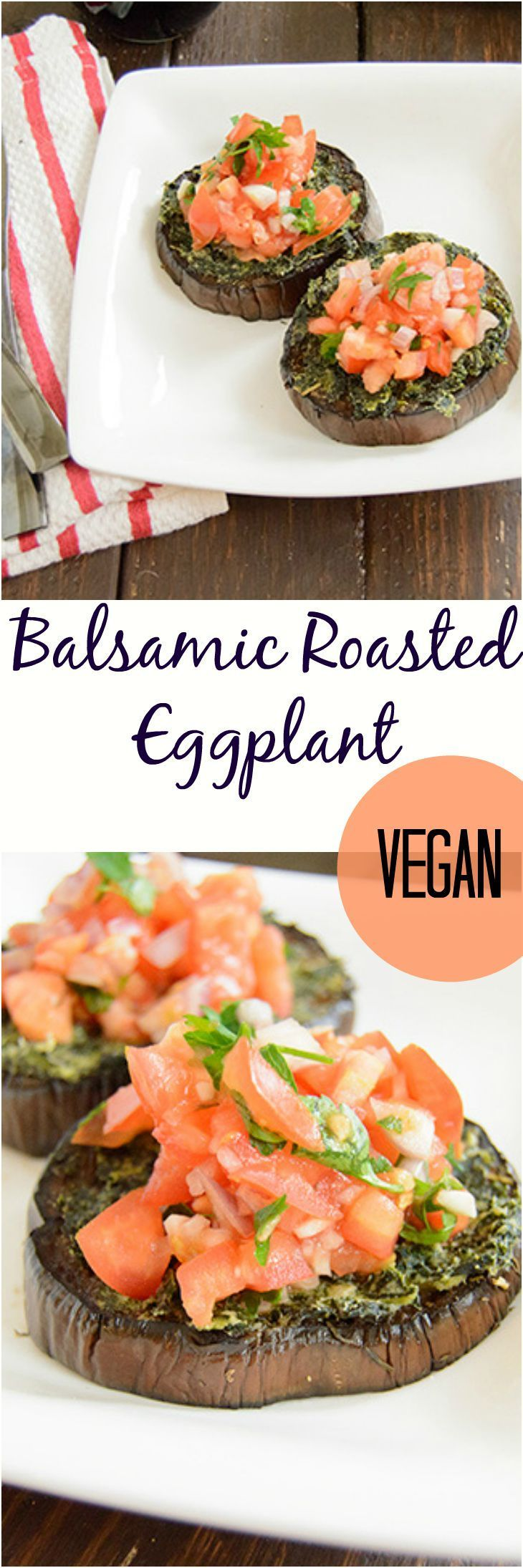 These healthy balsamic roasted eggplant steaks are the perfect dinner idea! Vegan, gluten free, and packed with flavor, this recipe is sure to please vegans and meat eaters alike!