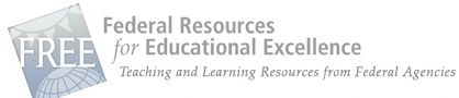 Free Federal Resources for Educational Excellence.  Art & Music, Health & Phys Ed, History & Soc Studies, LA, Math, Science topics