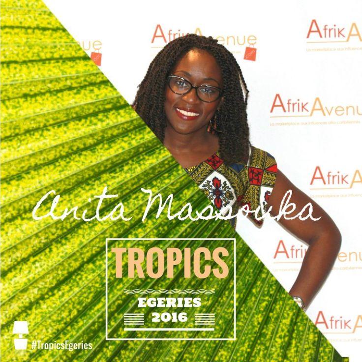 Anita Massouka - #TropicsEgeries 2016 by Tropics Magazine