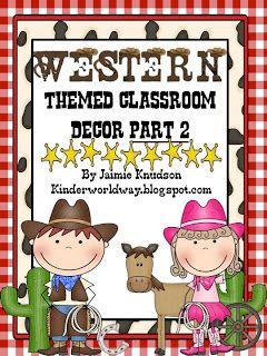KINDERWORLD: Western Theme Classroom Decor PART 2 By Jaimie Knudson  Kinderworldway.blogspot.com