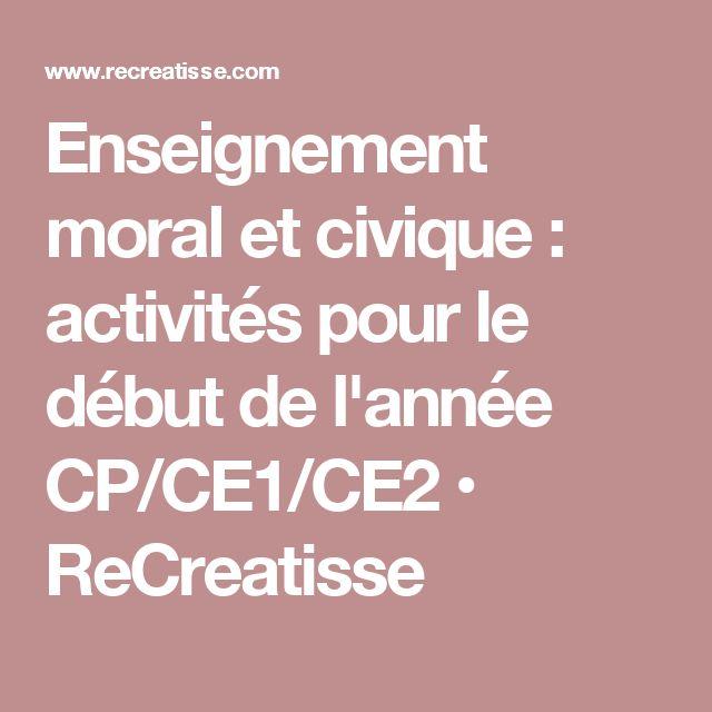 Enseignement moral et civique : activités pour le début de l'année CP/CE1/CE2 • ReCreatisse