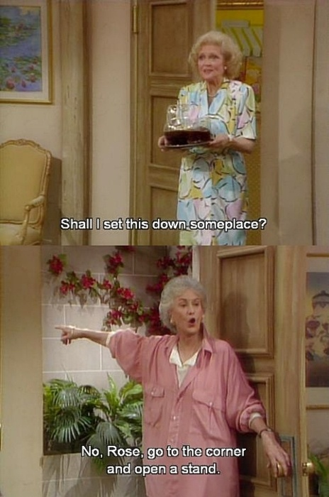 I've loved Bea Arthur and Betty White since I was a little girl...and this is PRECISELY why!