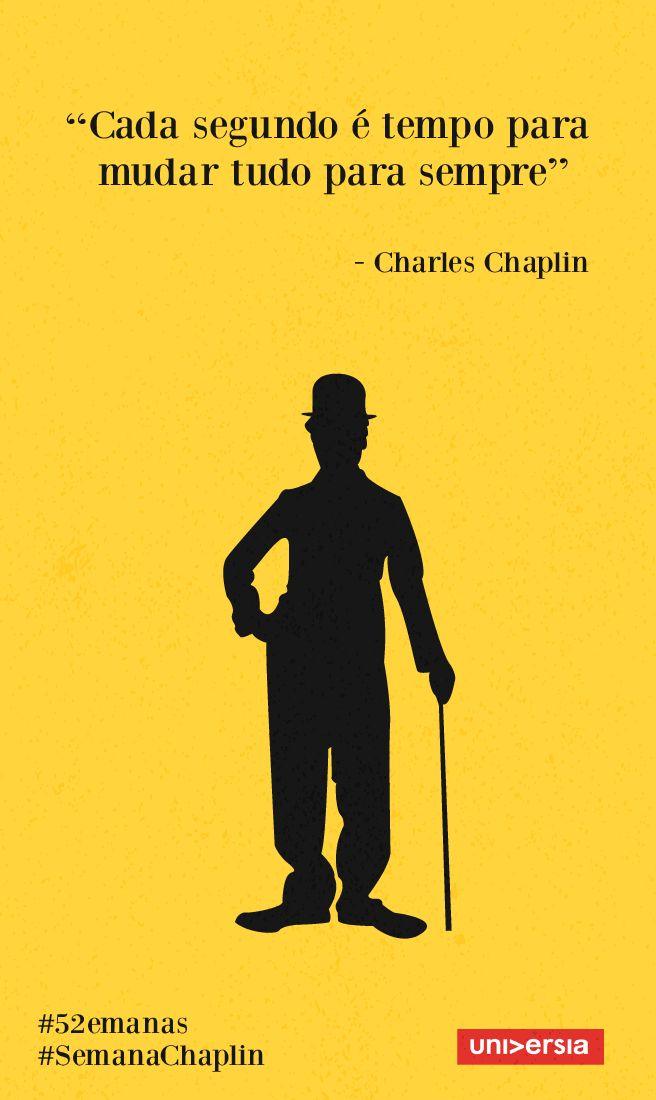 Aplique os ensinamentos de Charles Chaplin no seu dia a dia