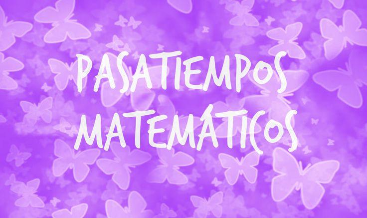 Infantil y Primaria: Pasatiempos matemáticos