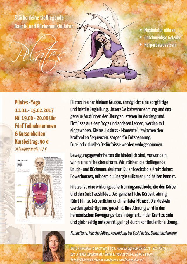 Pilates Plakat für einen Kurs in Berlin Kreuzberg,  Start am: 11.01.- 15.02.2017 Mi: 19.00 – 20.00 Uhr. ATEBES, Dynamik des Heilens, Fidicinstr. 14, 10965 Berlin,
