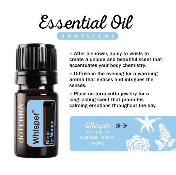 Essential Oil Spotlight: doTerra Whisper™ Blend for Women offers a warming aroma that entices and intrigues the senses.