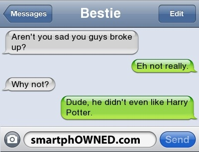 Bahah he didn't even like Harry Potter! :P