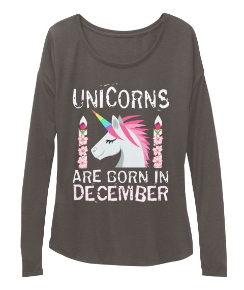 506ef476e Unicorns are Born in December Birthday | Birthday Happy birthday t ...