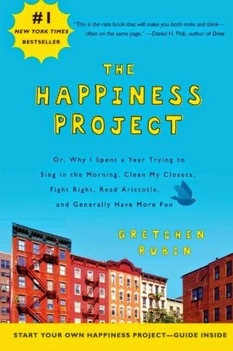 How Writers Are Living A Life of Writing: Book Review: The Happiness Project by Gretchen Rub...