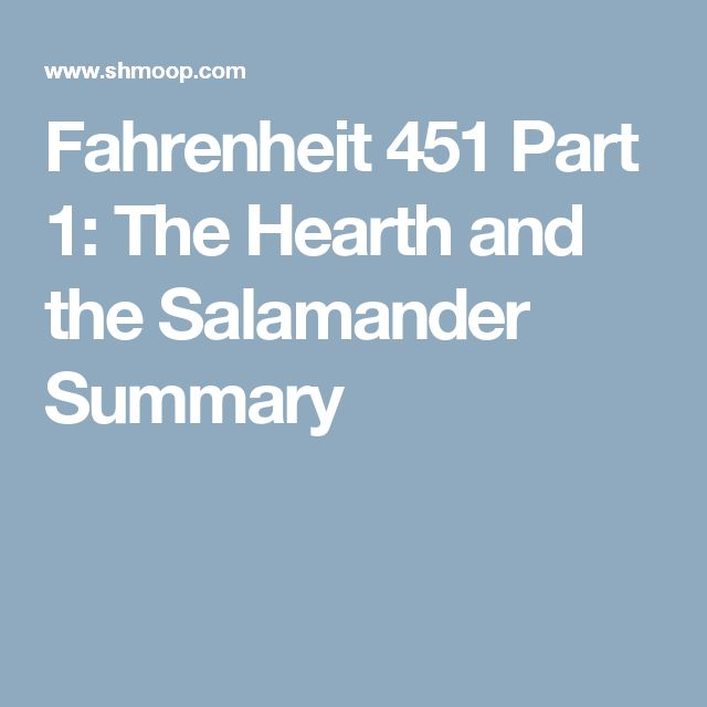 summary of fahrenheit 451 Blog #3: pages 67-106 summary:  the giver and fahrenheit 451 are similar because both involve a male lead that turns to an older,.