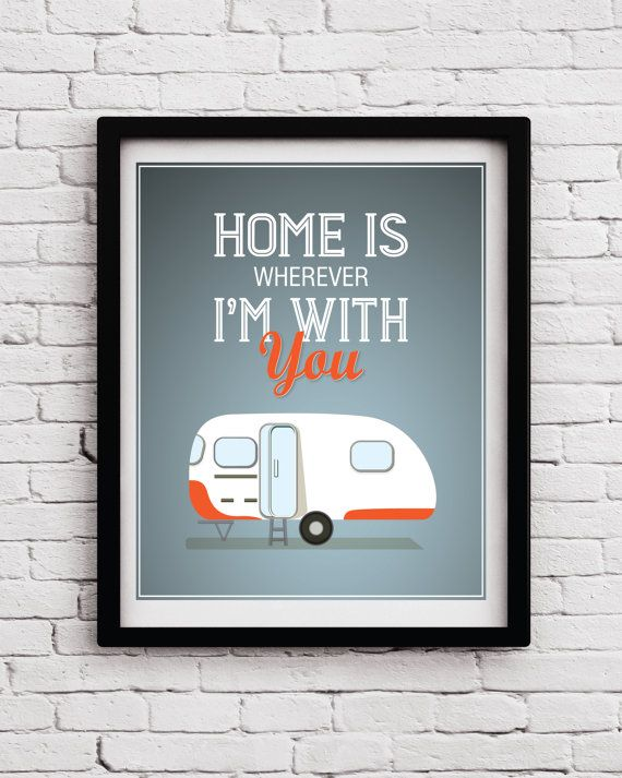 Home Quote Retro Trailer print  Trailer by BlackPelican on Etsy