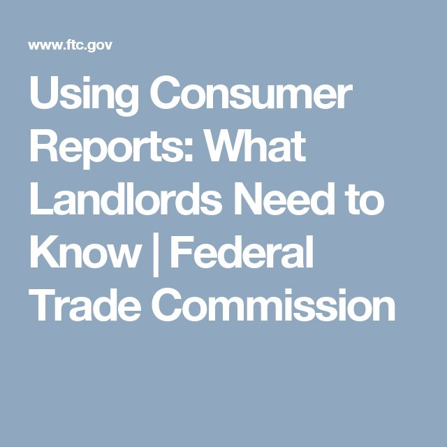 Using Consumer Reports: What Landlords Need to Know | Federal Trade Commission