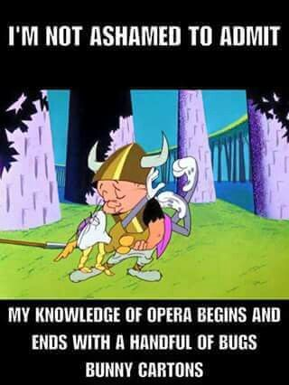 It's all I can do to not laugh at actual operas sometimes!!