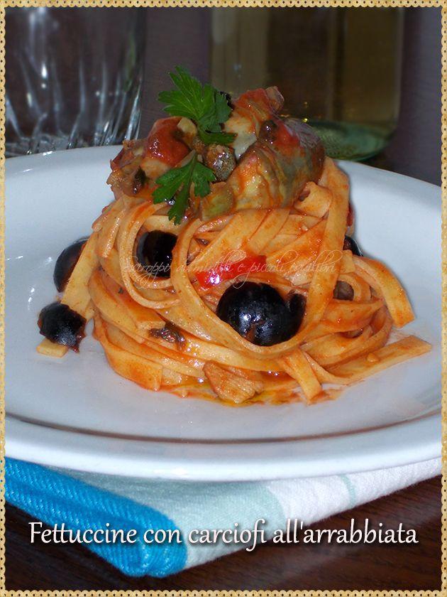 Fettuccine con carciofi all'arrabbiata (Fettuccine with artichokes, capers, olives and chili pepper)