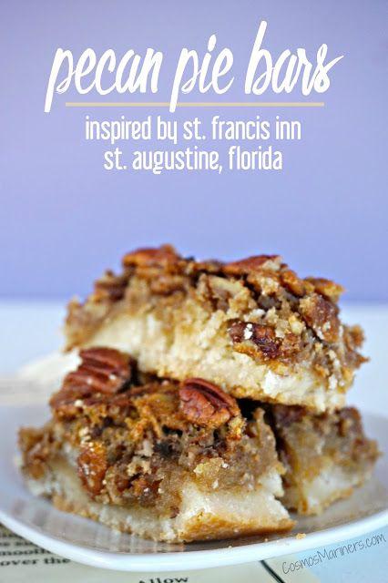 Pecan Pie Bars: St. Francis Inn, St. Augustine, Florida {Part of the Tasty Travels series} | CosmosMariners.com