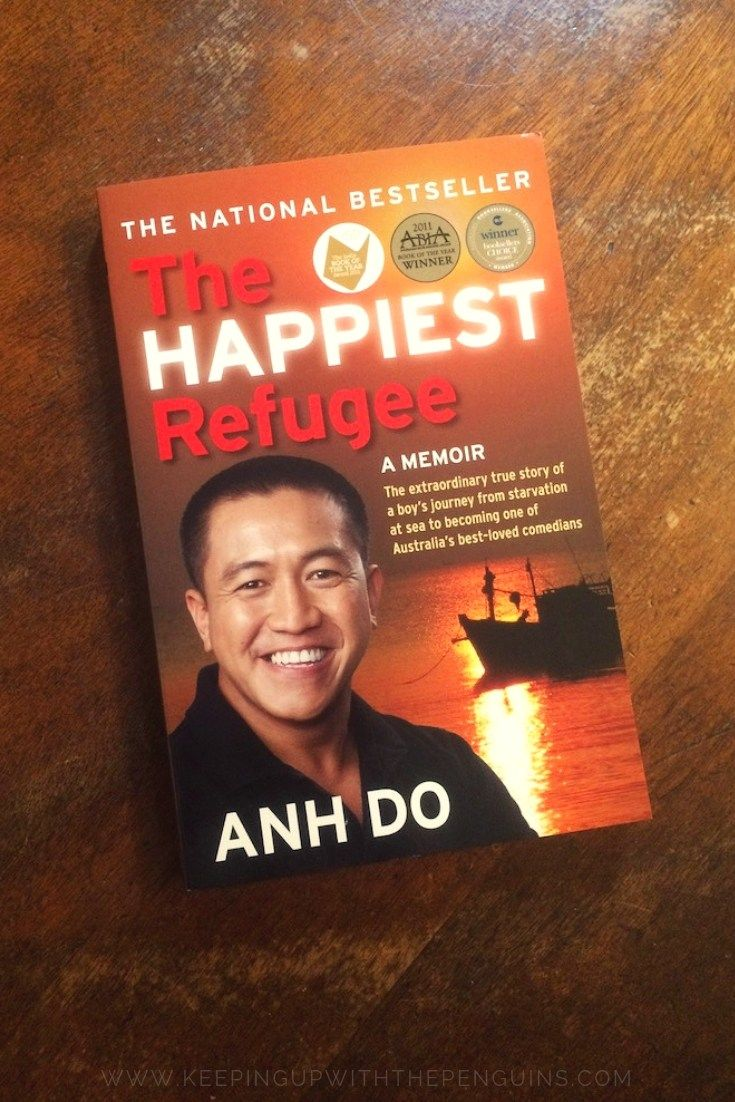 The Happiest Refugee Anh Do Nonfiction Books Australian Authors Best Books To Read