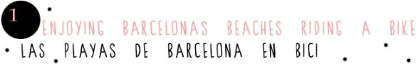 """Barcelona beaches cicling a bike. From """"10 things to do in Barcelona with children""""!"""