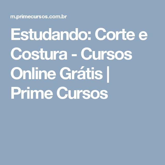 Estudando: Corte e Costura - Cursos Online Grátis | Prime Cursos