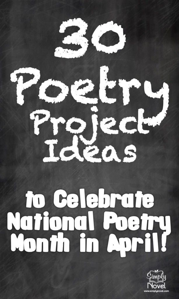 Thirty Poetry Project Ideas for National Poetry Month!