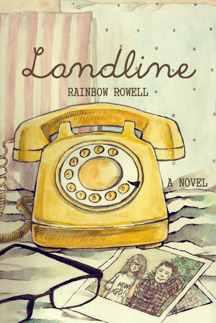 Art of the Day: Landline (Alternate Book Cover) Tools: Pencil and watercolor on watercolor paper // Edited in PSCS5 I'm not going to pretend I know something about marriage but this book hit home for...: