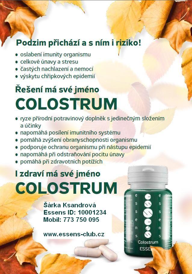 Podzim přichází a s ním riziko oslabení imunity, celkové únavy a stresu, častých nachlazení a nemocí, výskytu chřipkových epidemií. Řešení má své jméno - Colostrum - http://www.essens-club.cz/podzim-s-essens.html