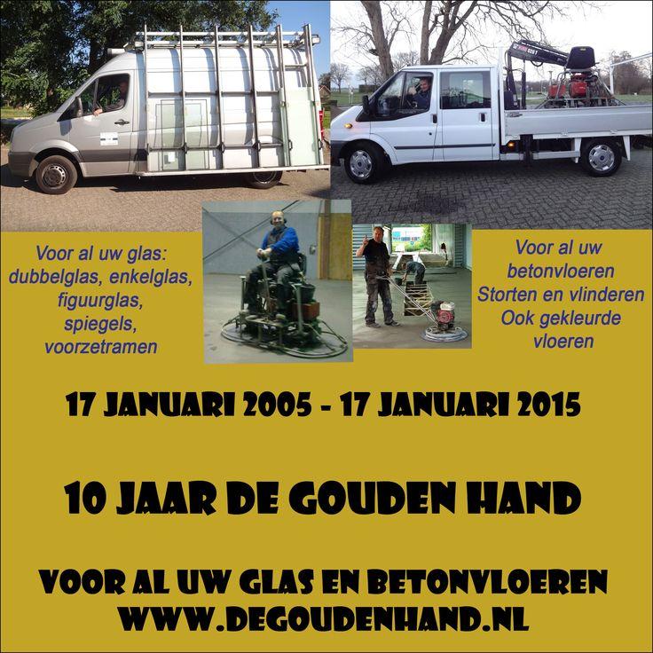 De Gouden Hand van harte gefeliciteerd met het 10-jarig bestaan!  De Gouden Hand voor al uw glas en betonvloeren. http://koopplein.nl/middendrenthe/4771053/de-gouden-hand-van-harte-gefeliciteerd-met-10-jarig-bestaan.html