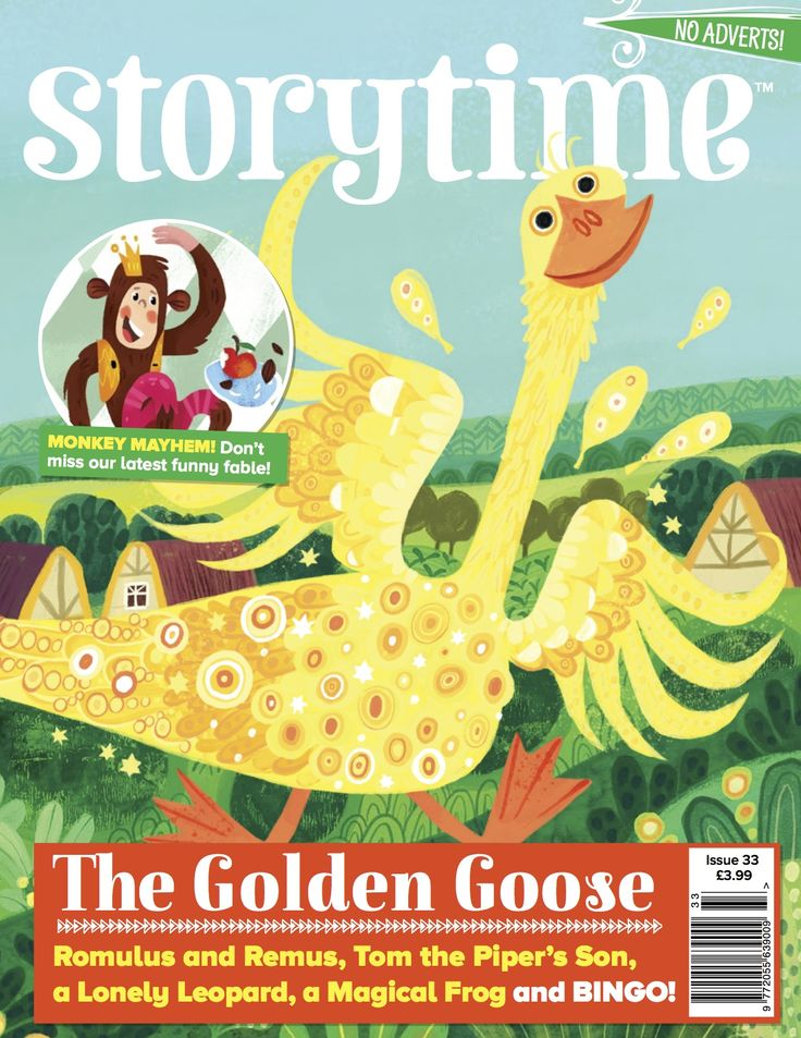 Story time Magazine Issue 33 with a gorgeous Golden Goose cover. Full of stories to share and treasure ever. ~ STORYTIMEMAGAZINE.COM