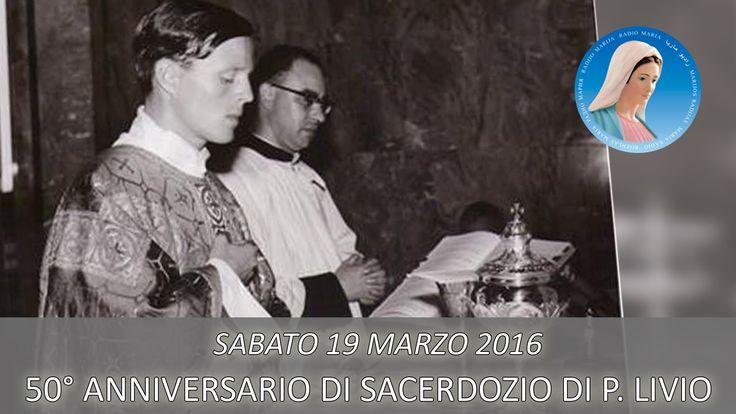 LIVE: 50° ANNIVERSARIO DI SACERDOZIO DI P. LIVIO