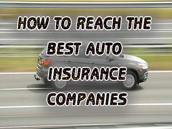 Expression On How To Reach The Best Auto Insurance Companies With