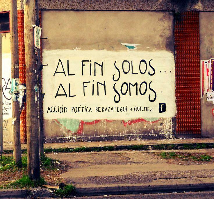 Al fin solos, al fin somos ~ Libre Acción poética