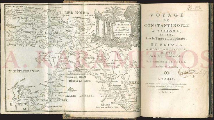 "SESTINI Domenico, ""Voyage de Constantinople a Bassora en 1781, par le Tigre et l'Euphrate ..."