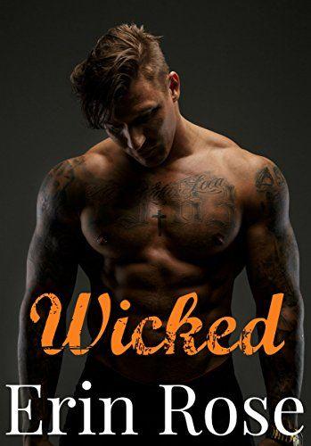 Wicked (Men of Mayhem Motorcycle Club Book 1) by Erin Rose http://www.amazon.com/dp/B014K3YH4C/ref=cm_sw_r_pi_dp_COH5vb0RST218