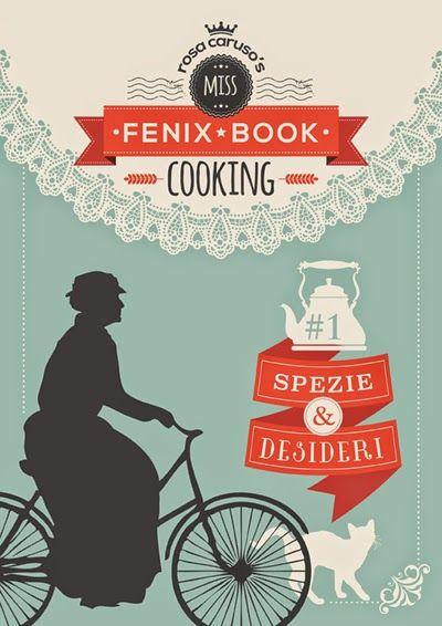 La Fenice Book: [Oggi su Amazon] Spezie e Desideri (Miss Fenix Book cooking#1) di Rosa Caruso