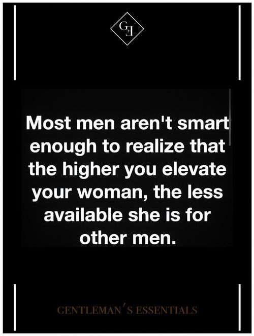 #Quotes Watch life coaching videos CLICK LINK---> https://www.youtube.com/watch?v=tXSmKkugHkg&list=PLyaV4oUAJIga8XWjzv6SmJYDEVRmRvyiY&index=2 - Dawn Ali #lifecoaching #dawnali - Most men aren't smart enough to realize that the higher you elevate your woman, the less available she is for other men.