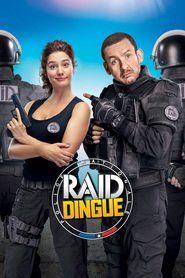 RAID Dingue regarder film streaming VO