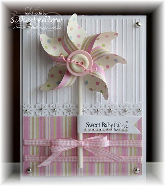 baby cardSweets Baby, Pinwheels Cards, Baby Cards, Pinwheels Crafts, Cards With Pinwheels, Cards Baby, Gorgeous Cards, Babycards, Baby Girls Cards